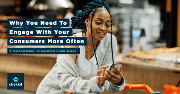 Why You Need to Engage With Your Consumers More Often